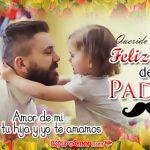 Feliz Día del Padre mi Amor